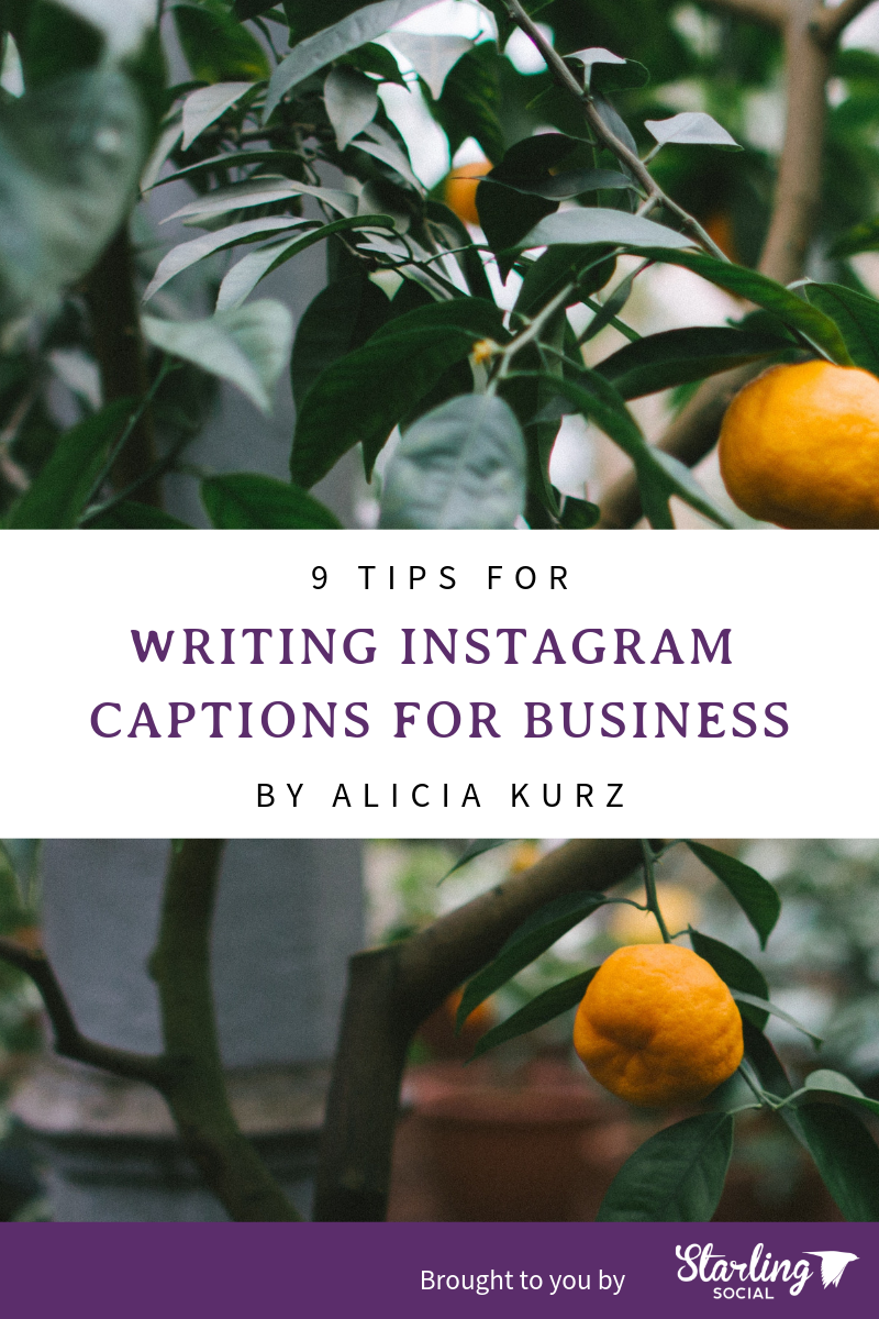 Starling Social - 9 Tips for Writing Instagram Captions for Business